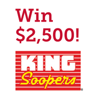 Win $2,500 from King Soopers